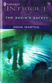 The Sheik's Safety (Harlequin Intrigue, No 859)