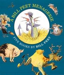 A Bill Peet Menagerie: Five Books by Bill Peet