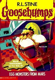Egg Monsters from Mars (Goosebumps, Bk 42)