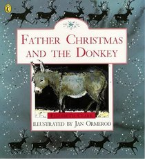 Father Christmas and the Donkey (Picture Puffin S.)