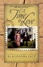 A Time to Love (Mail Order Bride Series #1)