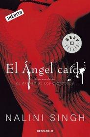 El angel caido / Angels' Blood (Spanish Edition)