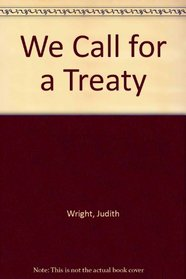 We Call for a Treaty