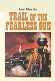 Trail of the Fearless Gun