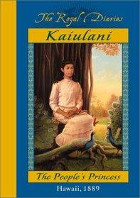 Kaiulani: The People's Princess, Hawaii, 1889 (The Royal Diaries)