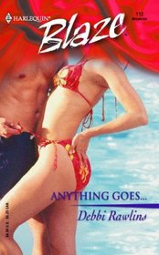 Anything Goes (Harlequin Blaze)