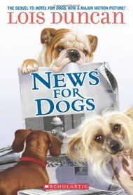 News For Dogs (Hotel for Dogs, Bk 2)