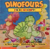Dinofours:  I'm So Grumpy!