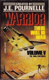 Warrior! (There Will Be War, Volume 5)