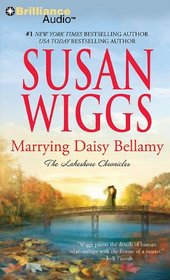 Marrying Daisy Bellamy (The Lakeshore Chronicles, Bk 8) (Audio CD) (Abridged)