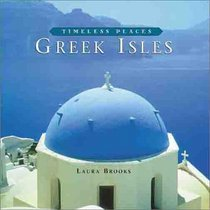 Timeless Places: Greek Isles
