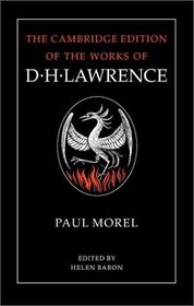 D. H. Lawrence: Paul Morel (The Cambridge Edition of the Works of D. H. Lawrence)