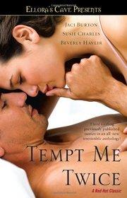 Tempt Me Twice: Dream On / Velvet Strokes / Irresistible