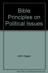 Bible Principles on Political Issues