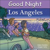 Good Night Los Angeles (Good Night Our World series)