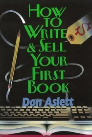 How to Write  Sell Your First Book