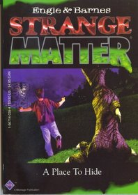 A Place to Hide (Strange Matter, No 4)