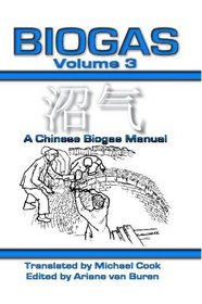 Biogas Vol 3: A Chinese Biogas Manual