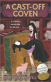A Cast-Off Coven (Witchcraft, Bk 2)