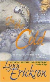 In the Cold (Berkley Sensation Special)