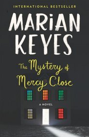 The Mystery of Mercy Close (Walsh Family, Bk 5)