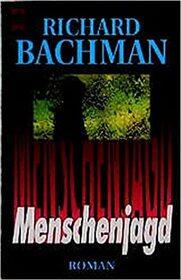 Menschenjagd [Running Man; 1996] - Roman [Hardcover]