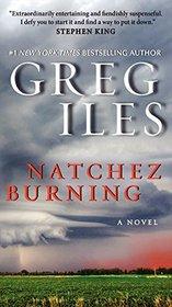 Natchez Burning (Penn Cage, Bk 4) (Natchez Burning, Bk 1)