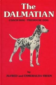 The Dalmatian; Coach Dog, Firehouse Dog
