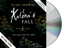 Kalona's Fall: A House of Night Novella (House of Night Novellas)