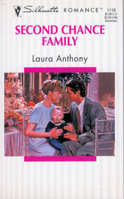 Second Chance Family (Silhouette Romance, No 1119)