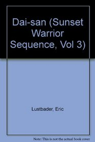 Dai San (Sunset Warrior Sequence, Vol 3)