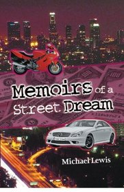Memoirs of A Street Dream