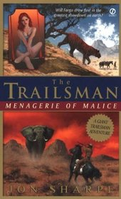 Menagerie of Malice (Trailsman Giant)
