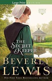 The Secret Keeper (Home to Hickory Hollow, Bk 4) (Large Print)