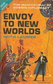 Envoy to New Worlds and Flight from Yesterday (2 in1)