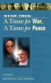 A Time for War, A Time for Peace (Star Trek: The Next Generation)