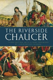 The Riverside Chaucer. Geoffrey Chaucer