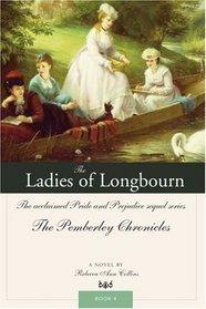 The Ladies of Longbourn (Pemberley Chronicles, Bk 4)