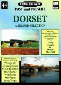 Dorset: A Further Selection (British Railways Past & Present)