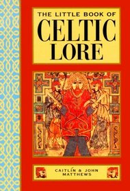The Little Book of Celtic Lore