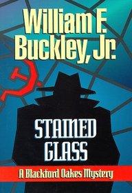 Stained Glass: A Blackford Oakes Novel (Blackford Oakes Novel)