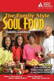 The Family Style Soul Food Diabetes Cookbook