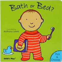 Bath or Bed? (Pick and Choose)