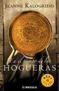 En El Tiempo De Las Hogueras (Spanish Edition)