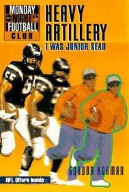 NFL Monday Night Football Club: Heavy Artillery - Book #4 : I Was Junior Seau (Monday Night Football Club, No 4)