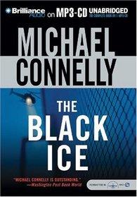 The Black Ice (Harry Bosch, Bk 2) (Audio MP3 CD) (Unabridged)