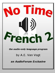 No-Time French Part 2 CD set (French Edition)