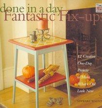 Fantastic Fix-Ups (Done-in-a-Day , Vol 1)