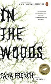 In the Woods (Dublin Murder Squad, Bk 1)