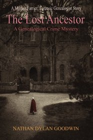 The Lost Ancestor (Forensic Genealogist, Bk 2)